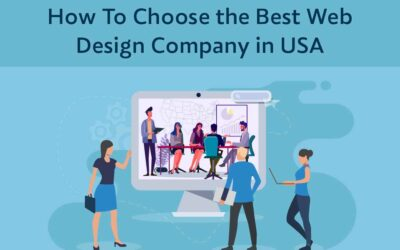 How To Choose the Best Web Design Company in USA
