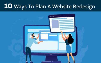 10 Ways To Plan A Website Redesign