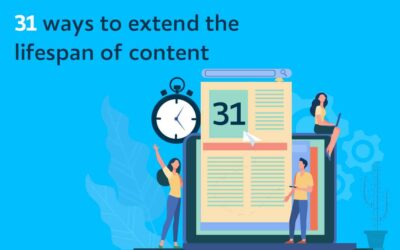 31 ways to extend the lifespan of content