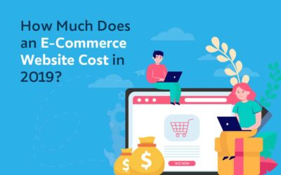 How Much Does an E-Commerce Website Cost in 2019?