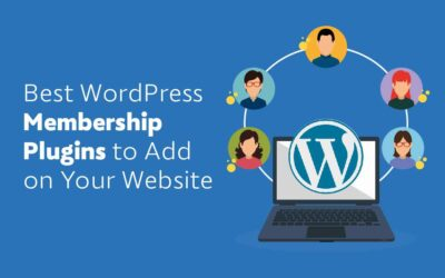 Best WordPress Membership Plugins to Add on Your Website